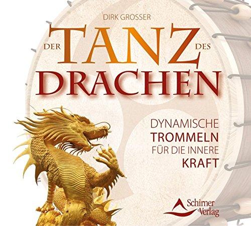 Der Tanz des Drachen: Dynamische Trommeln für die innere Kraft