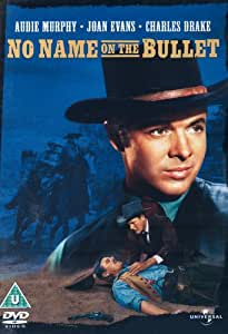 No Name On The Bullet [DVD]