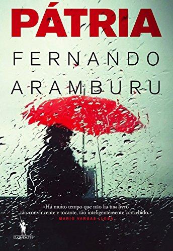 Pátria (Portuguese Edition) eBook: Aramburu, Fernando: Amazon.es ...