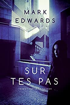 Sur tes pas par [Edwards, Mark]