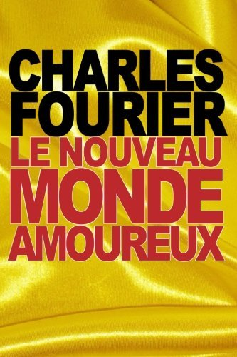 Le nouveau monde amoureux (French Edition) by Charles Fourier(2015-09-21)