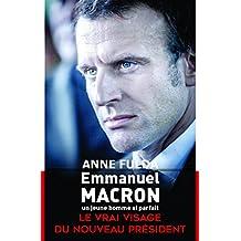 Emmanuel Macron, un jeune homme si parfait