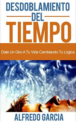DESDOBLAMIENTO DEL TIEMPO LIBRO EBOOK