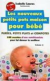 Best Purées pour bébés - Les nouveaux petits pots maison pour bébé : Review