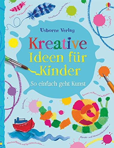 Kreative Ideen für Kinder: Kreativ mit Usborne