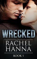 Wrecked Book 1 (English Edition)