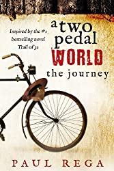 A Two Pedal World: The Journey (Book 2)