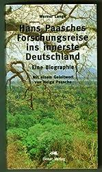 Hans Paasches Forschungsreise ins innerste Deutschland: Ein Biographie