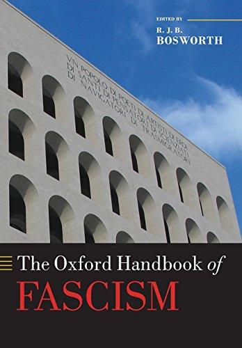 The Oxford Handbook of Fascism (Oxford Handbooks)