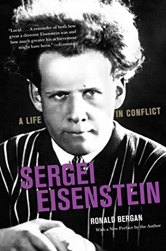 Sergei Eisenstein: A Life in Conflict por Ronald Bergan