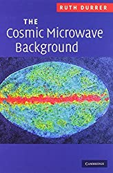 The Cosmic Microwave Background by Ruth Durrer (2008-08-07)
