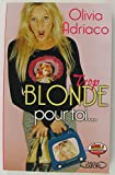 Trop blonde pour toi