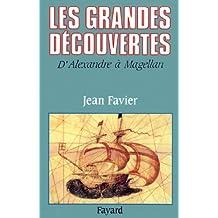 Les Grandes Découvertes : D'Alexandre à Magellan (Biographies Historiques)