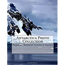 Antarctica Photo Collection: Popular Natural Scenery Series