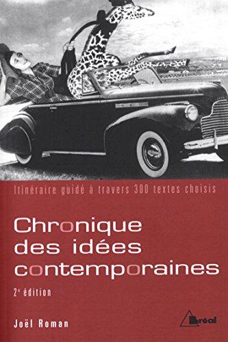 Chronique des idées contemporaines : itinéraire guidé à travers 300 textes choisis