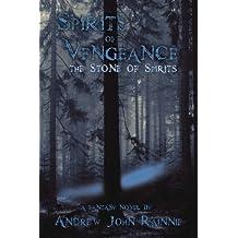 Spirits of Vengeance: The Stone of Spirits