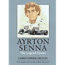 Ayrton Senna: The Legend Grows