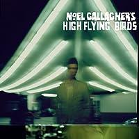 Noel Gallagher's High Flying Birds (Inkl. Bonus Track / Exklusiv bei Amazon.de)