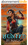Hunted by Magic: a New Adult Fantasy Novel (The Baine Chronicles Book 3) (English Edition)