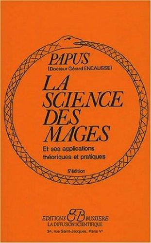La Science des mages et ses Applications thoriques et pratiques