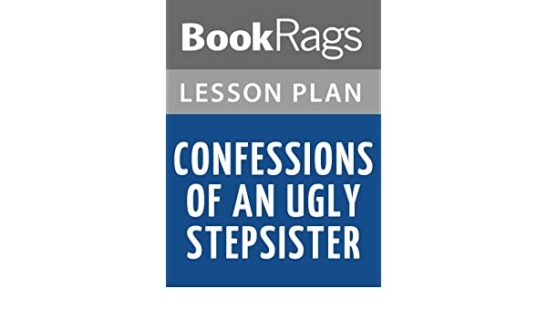 Lesson plans confessions of an ugly stepsister ebook bookrags lesson plans confessions of an ugly stepsister ebook bookrags amazon kindle store fandeluxe Ebook collections