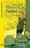 Herzensfremd (Erfahrungen. Bastei Lübbe Taschenbücher) - Claire Sylvia