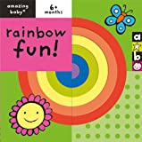 Rainbow Fun (Amazing Baby)