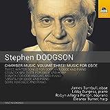 Dodgson, Stephen : Musique de Chambre Vol.3 - Musique pour Hautbois