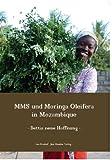 MMS und Moringa oleifera in Mozambique