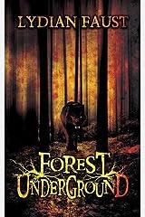 Forest Underground Paperback