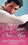 New Year, New Man (Mills & Boon e-Book Collections)