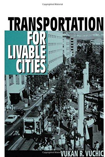 Transportation for Livable Cities por Geoffrey Cocks
