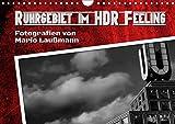 Ruhrgebiet im HDR Feeling (Wandkalender 2018 DIN A4 quer): Fotos aus dem Ruhrgebiet in HDR Fototechnik. (Monatskalender, 14 Seiten ) (CALVENDO Orte) [Kalender] [Apr 01, 2017] Laußmann, Mario