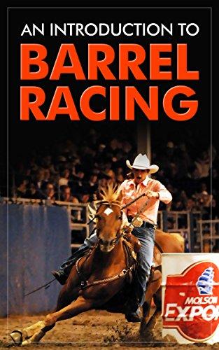 An Introduction to Barrel Racing (English Edition) por Bonnie McGrath