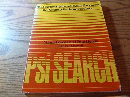 PSI Search: New Investigation of Psychic Phenomena That Separates Fact from Speculation PDF Books