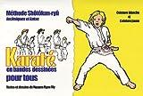 Karaté en bandes dessinées pour tous : Ceinture blanche - ceinture jaune