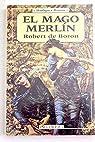 EL MAGO MERLIN par Robert de Boron