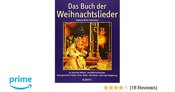 Weihnachtslieder Für Kinderchor Noten.Das Buch Der Weihnachtslieder 151 Deutsche Advents Und