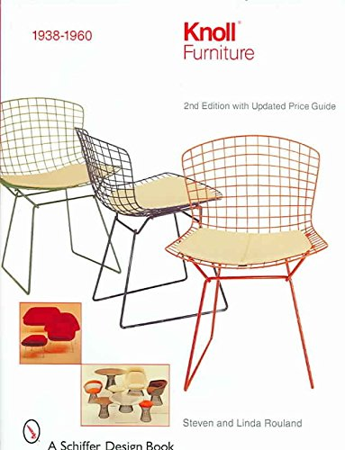 [(Knoll Furniture : 1938-1960)] [By (author) Linda Rouland ] published on (July, 2007)