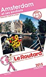 Guide du Routard Amsterdam et ses environs 2015
