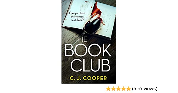 The Book Club: An absolutely gripping and addictive psychological thriller