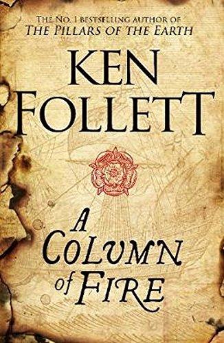 A Column of Fire (The Kingsbridge Novels) (Hardcover)