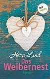 'Das Weibernest: Roman' von Hera Lind