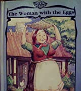 The woman with the eggs (Quality time classics)