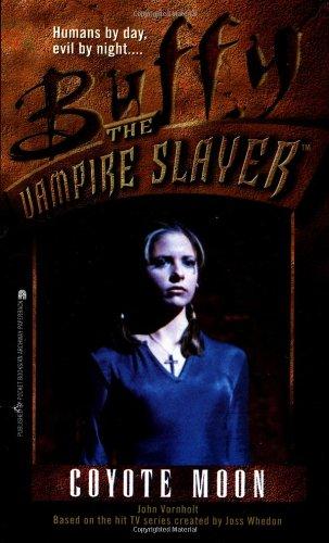 Cover of Coyote Moon (Buffy the Vampire Slayer: Season 1 book 3)