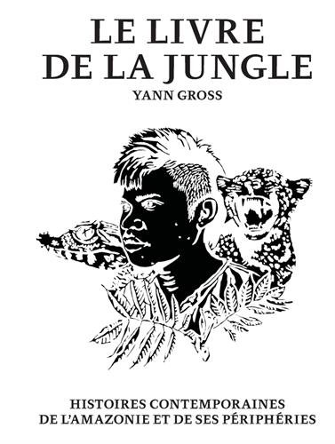 Le livre de la jungle par Yann Gross