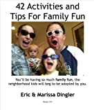 42 Family Fun Activities (English Edition)