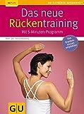 Das neue Rückentraining: Mit 5-Minuten-Programm