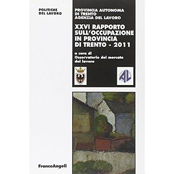 Ventiseiesimo Rapporto Sull'occupazione In Provincia Di Trento