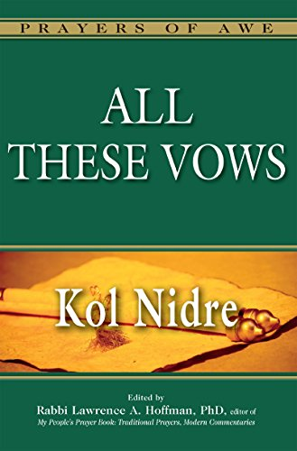 All These Vows-Kol Nidre (Prayers of Awe) (English Edition)